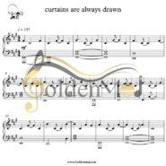 نت پیانو آهنگ Curtains are Always Drawn
